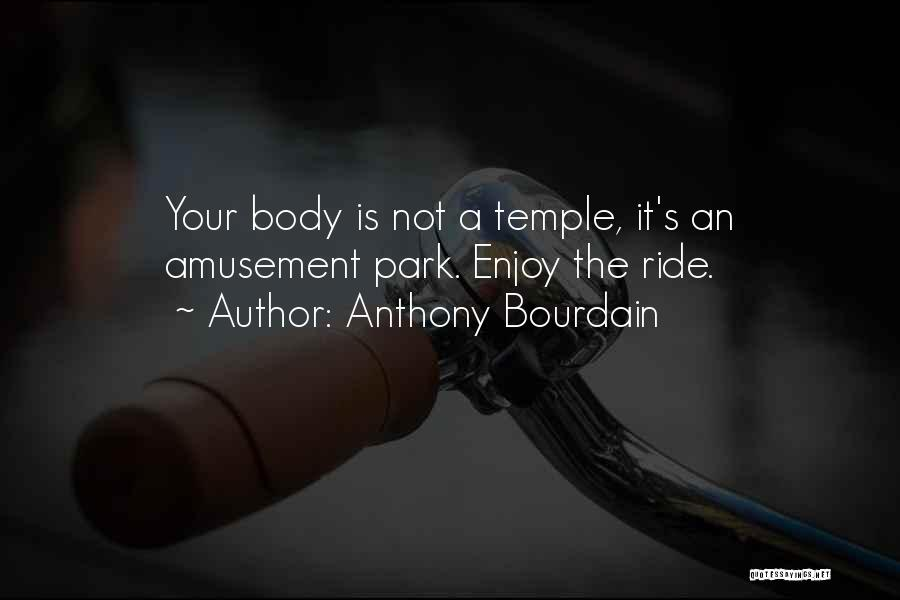 Anthony Bourdain Quotes 1321633