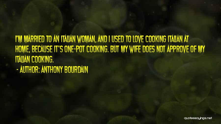 Anthony Bourdain Quotes 144026
