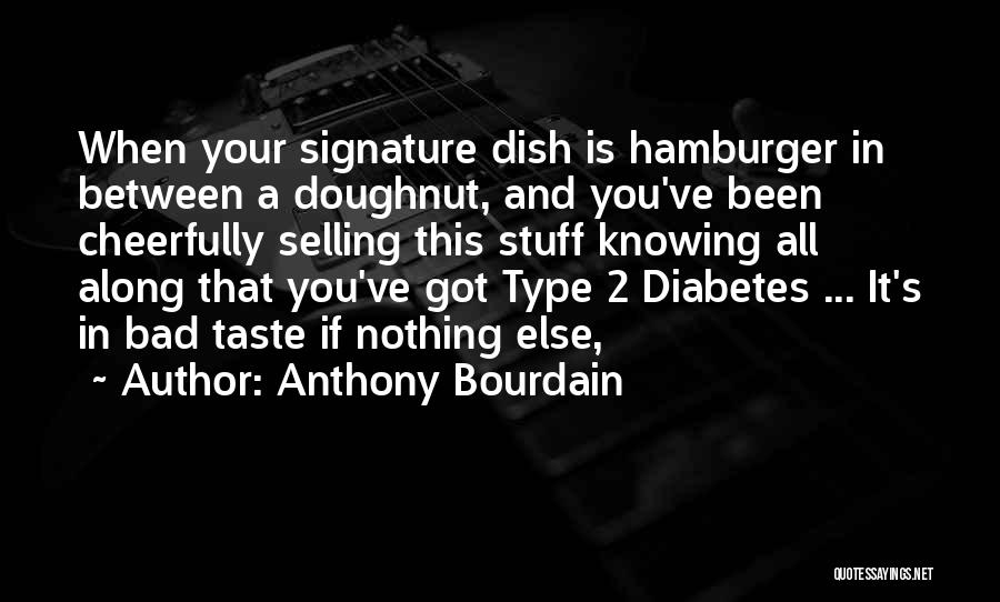 Anthony Bourdain Quotes 1449977