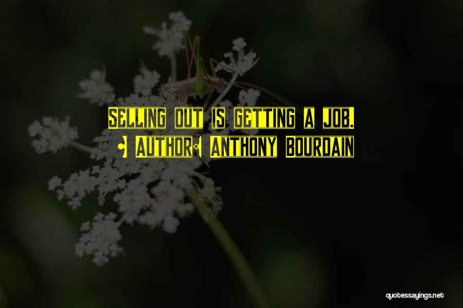 Anthony Bourdain Quotes 1569154