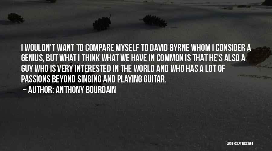 Anthony Bourdain Quotes 1602017