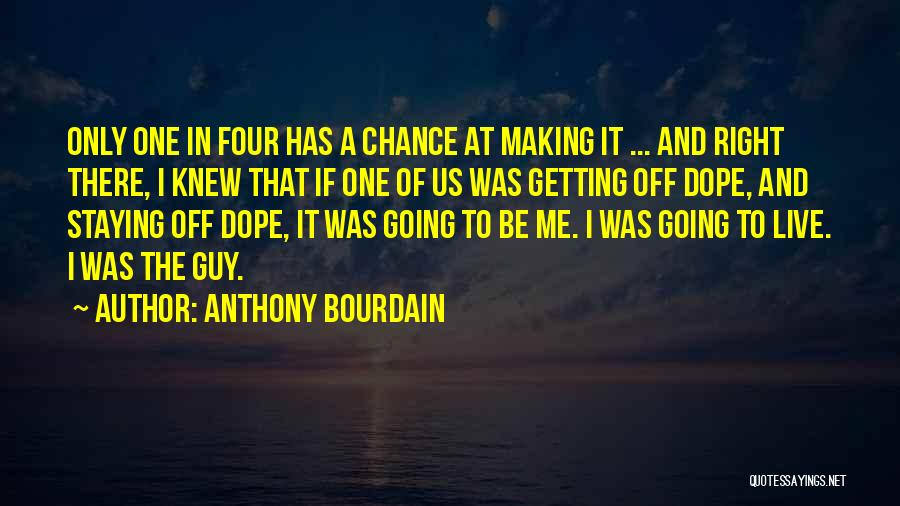 Anthony Bourdain Quotes 1649572