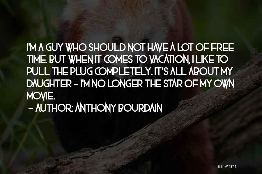 Anthony Bourdain Quotes 1651133
