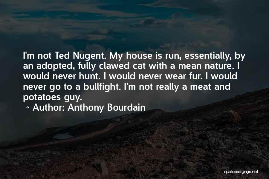 Anthony Bourdain Quotes 1708729
