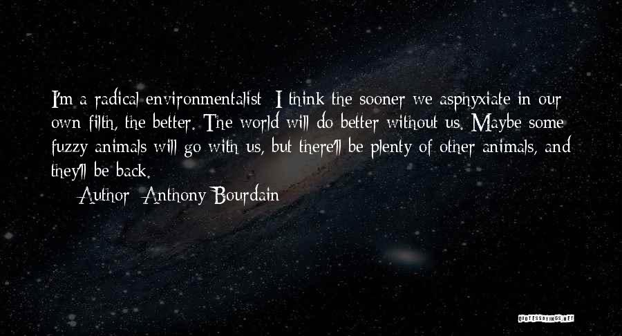 Anthony Bourdain Quotes 1979415