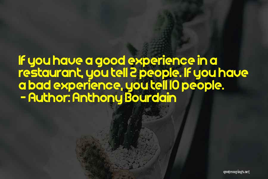 Anthony Bourdain Quotes 2034156