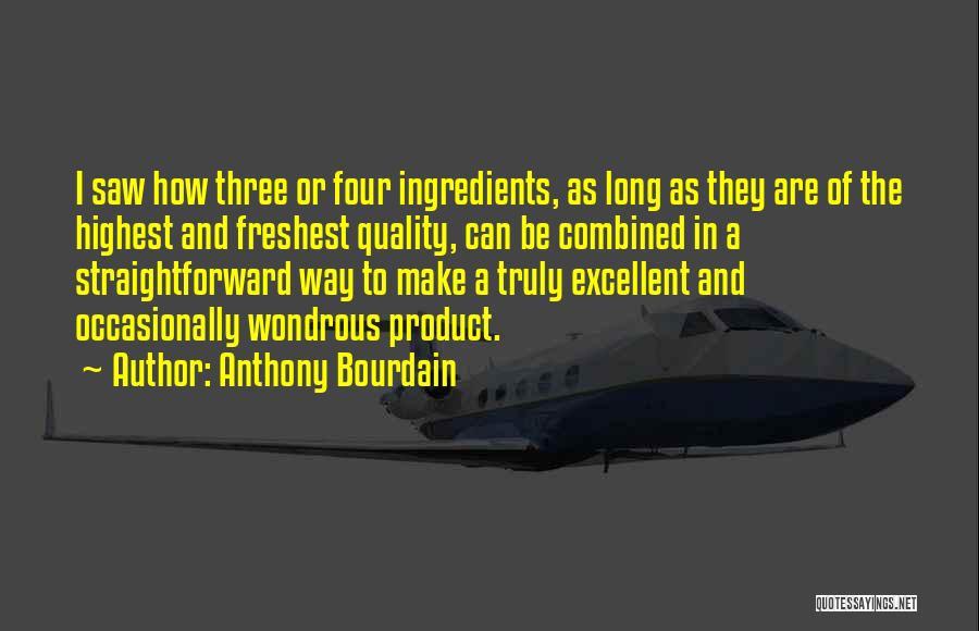 Anthony Bourdain Quotes 2211380