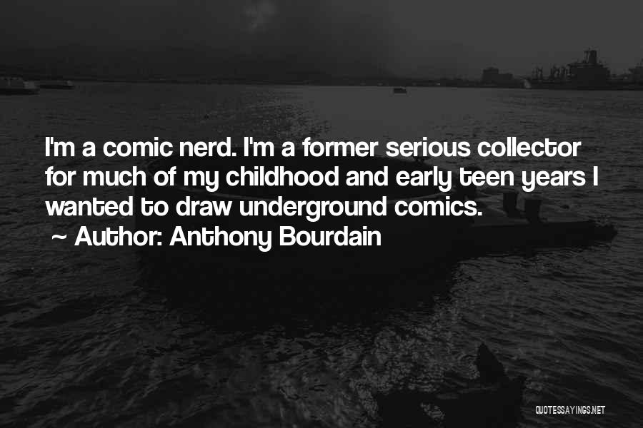 Anthony Bourdain Quotes 237763