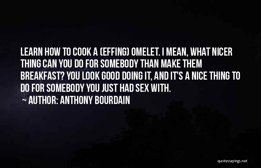 Anthony Bourdain Quotes 352919