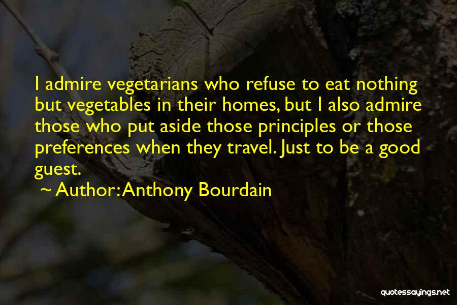 Anthony Bourdain Quotes 497172
