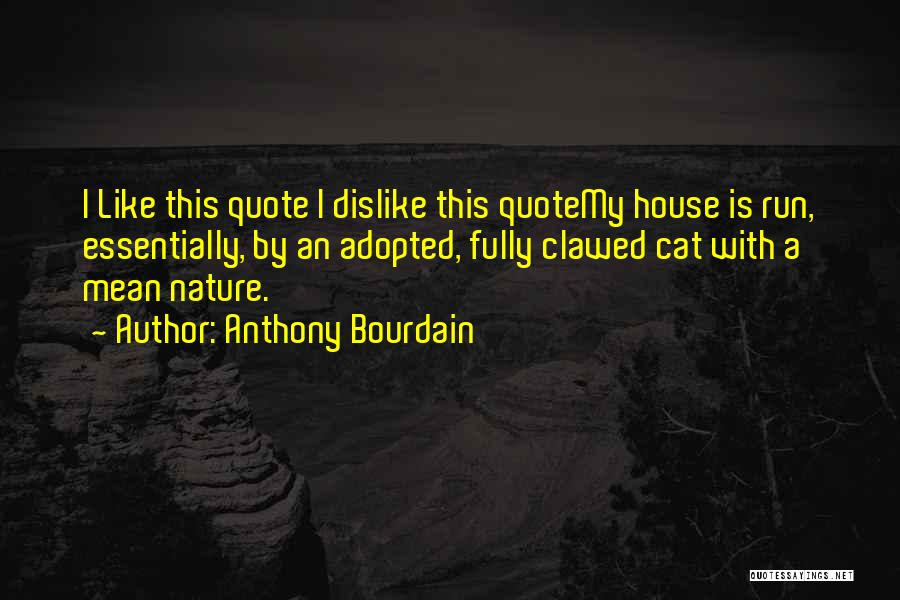 Anthony Bourdain Quotes 514072