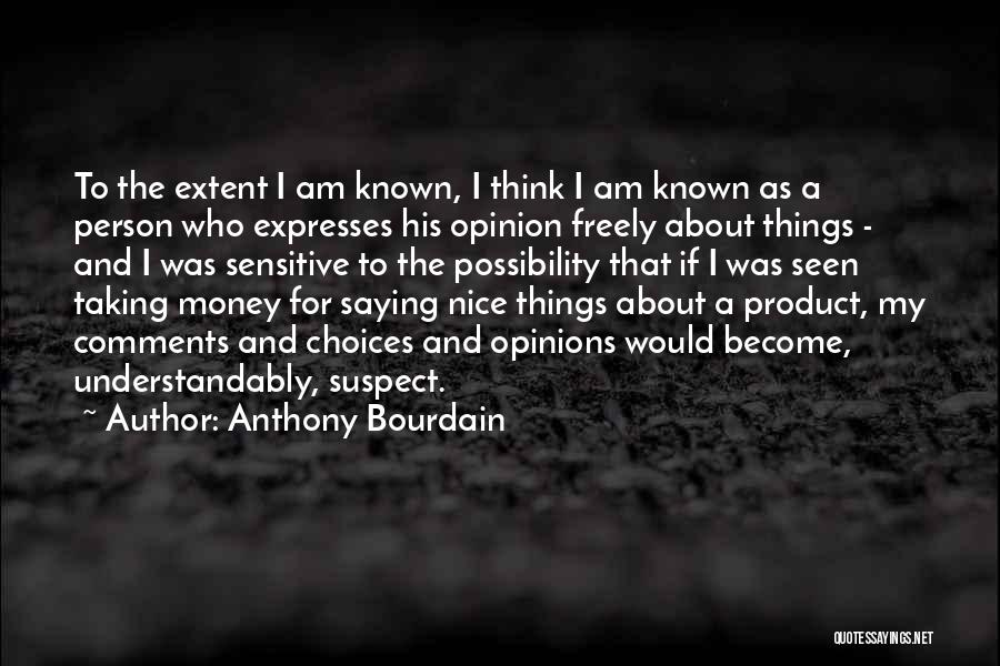 Anthony Bourdain Quotes 587745