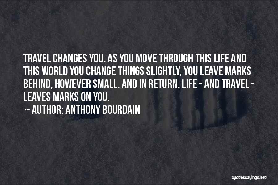 Anthony Bourdain Quotes 763909