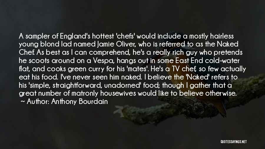 Anthony Bourdain Quotes 797351