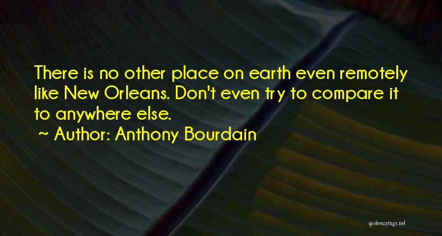 Anthony Bourdain Quotes 932608
