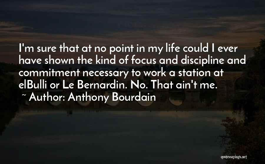 Anthony Bourdain Quotes 936029