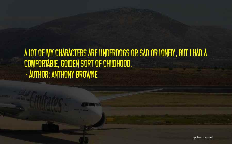 Anthony Browne Quotes 1204307