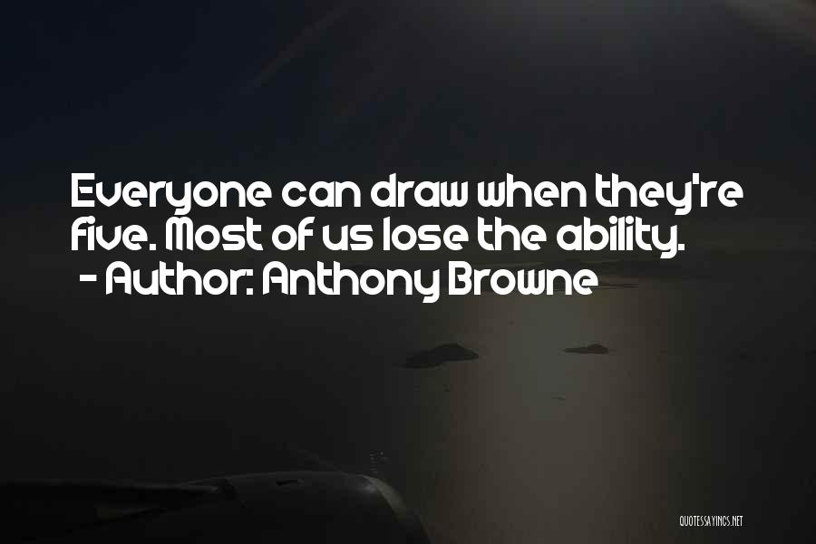Anthony Browne Quotes 1307682