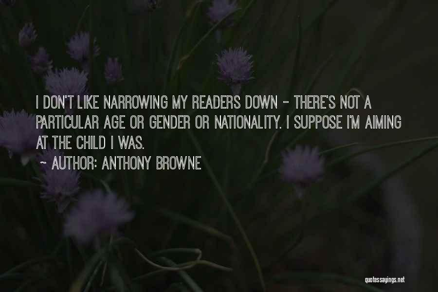 Anthony Browne Quotes 1513228