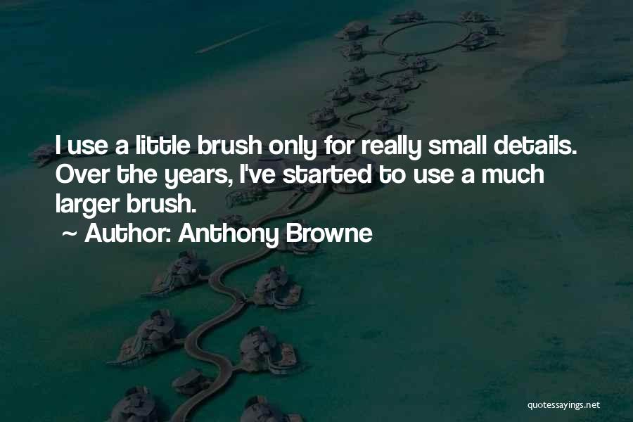 Anthony Browne Quotes 1876974