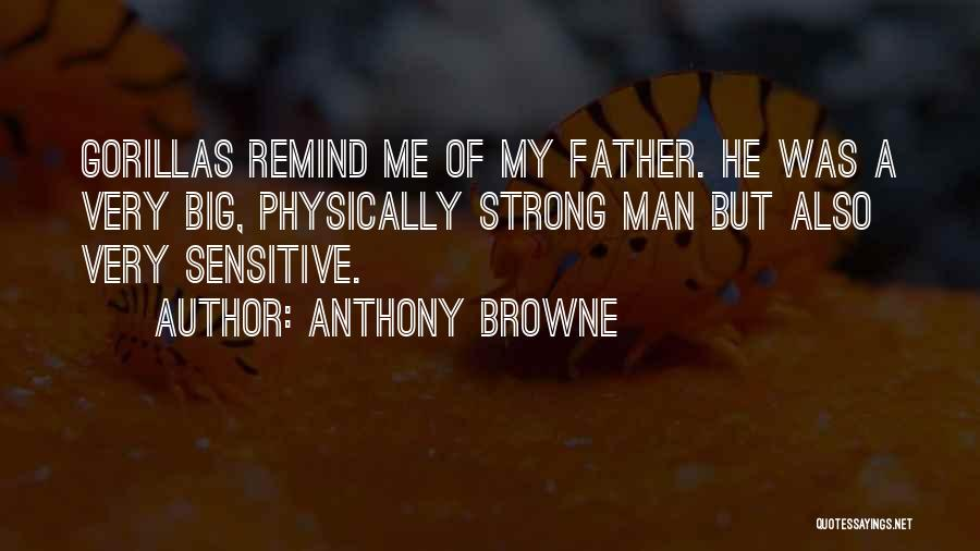 Anthony Browne Quotes 1883758