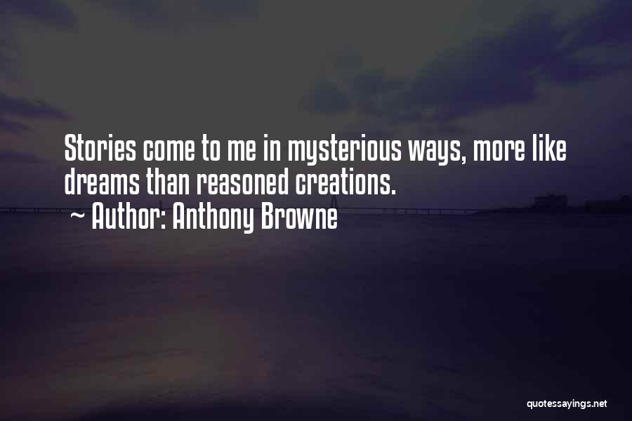 Anthony Browne Quotes 406562