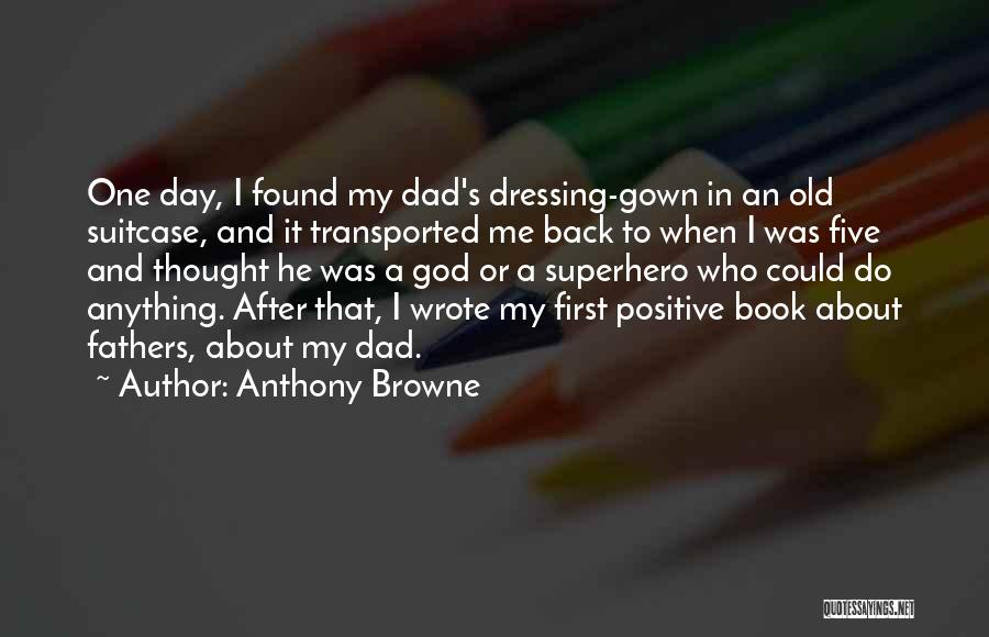 Anthony Browne Quotes 408734