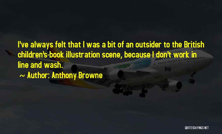 Anthony Browne Quotes 435829