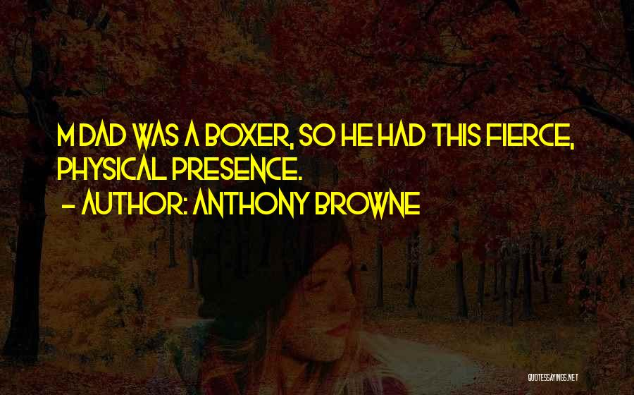 Anthony Browne Quotes 458017