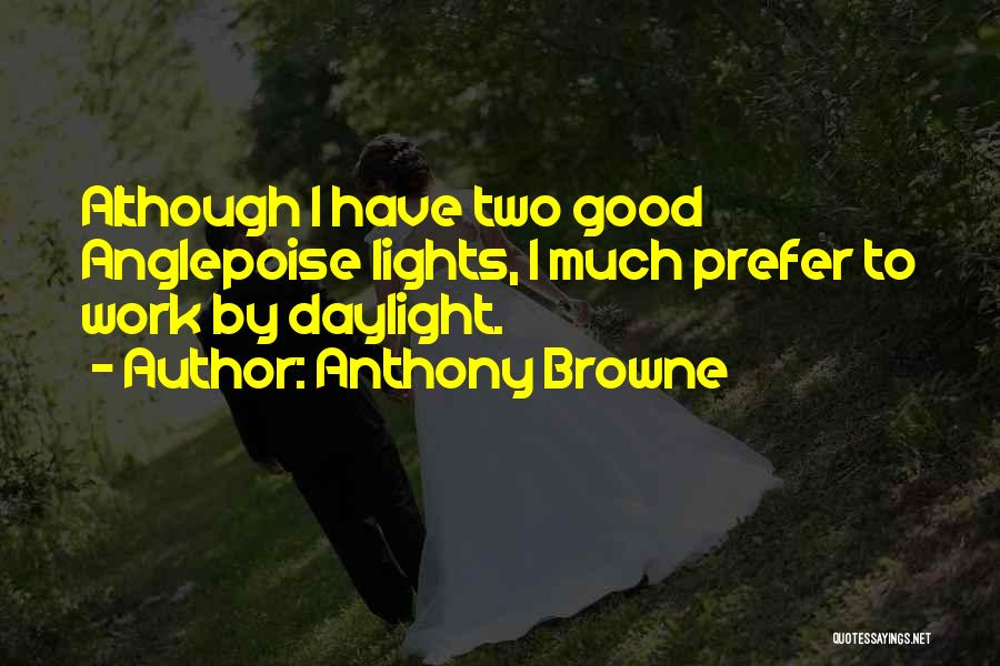 Anthony Browne Quotes 605741
