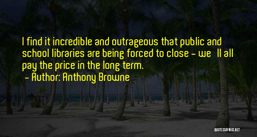 Anthony Browne Quotes 721291