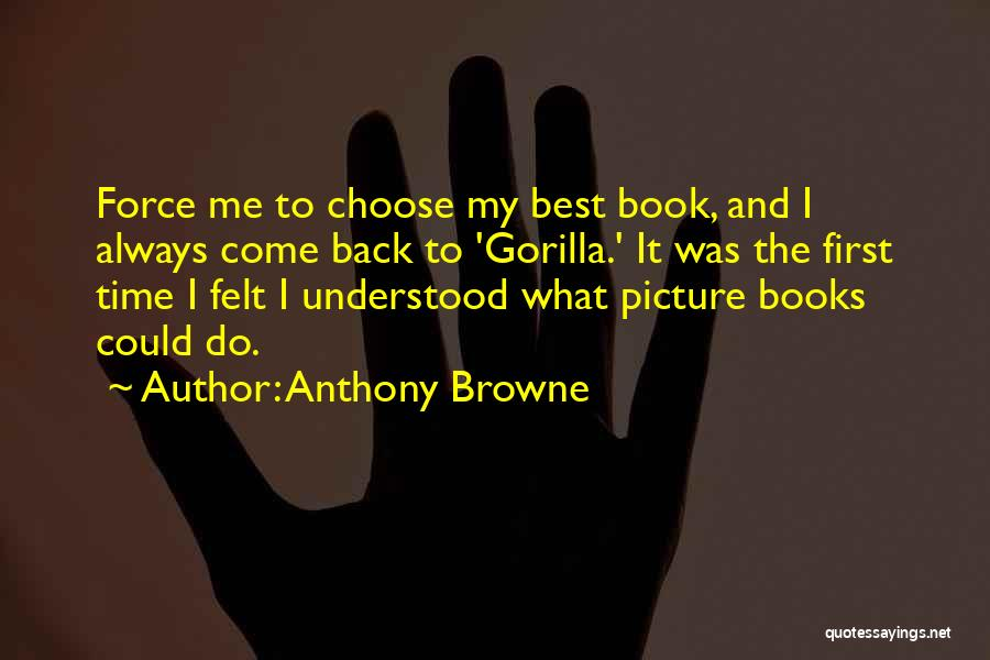 Anthony Browne Quotes 82555