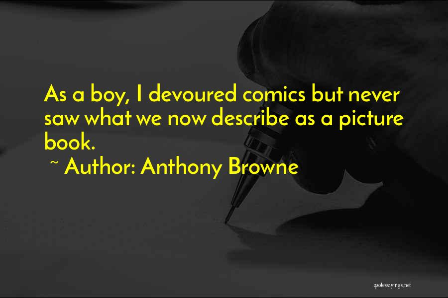 Anthony Browne Quotes 866241