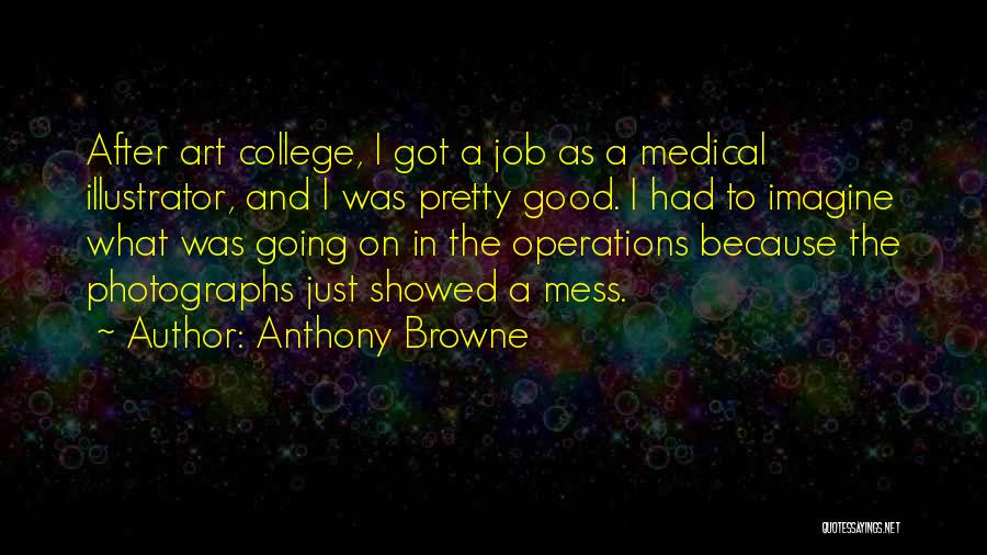Anthony Browne Quotes 969941