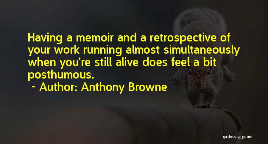 Anthony Browne Quotes 995057