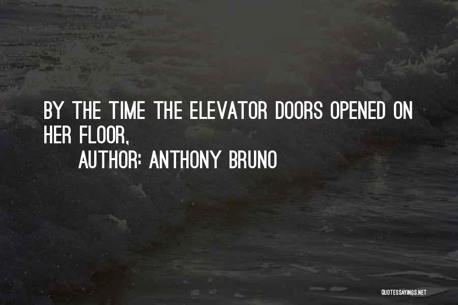Anthony Bruno Quotes 1135623