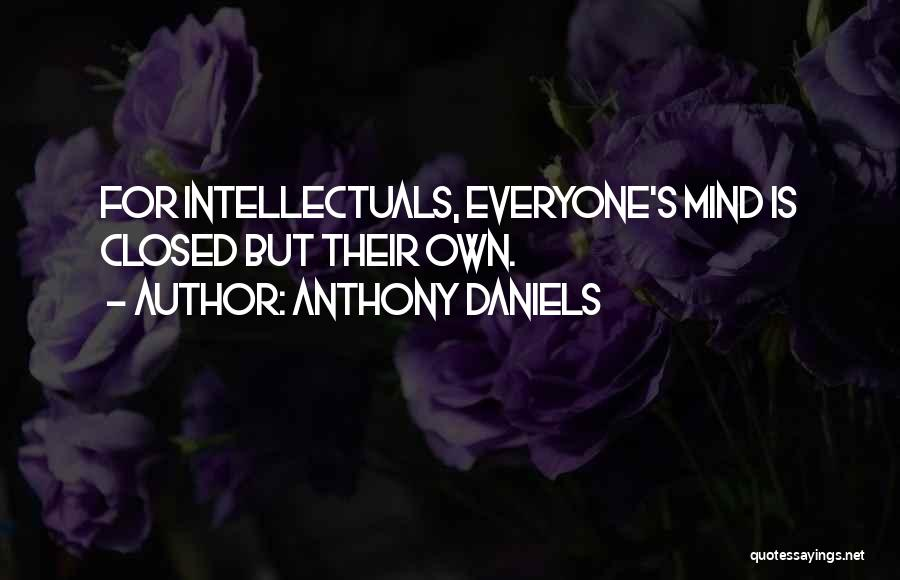 Anthony Daniels Quotes 1119180