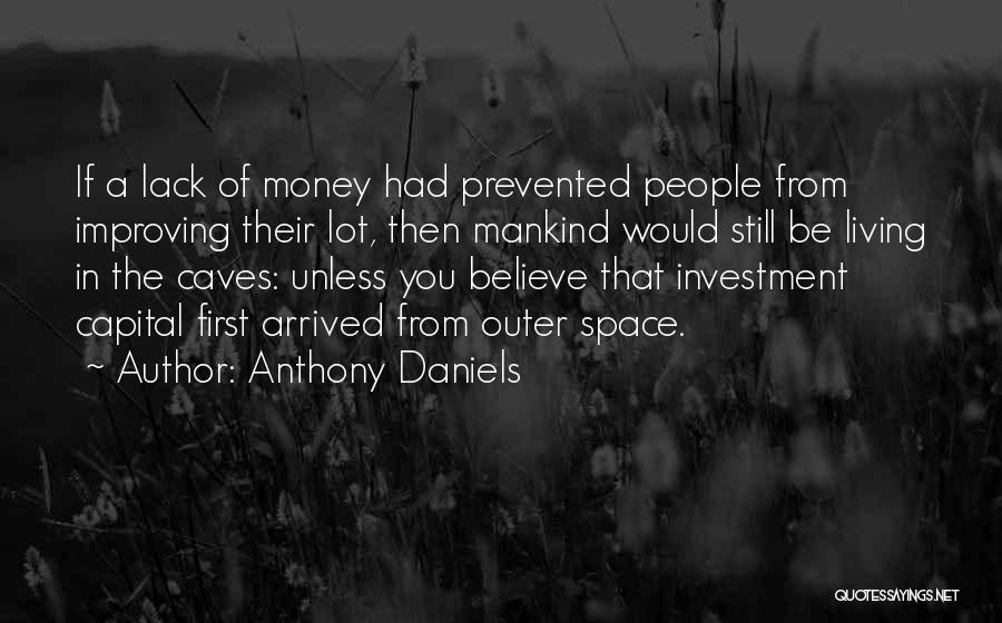 Anthony Daniels Quotes 1771092