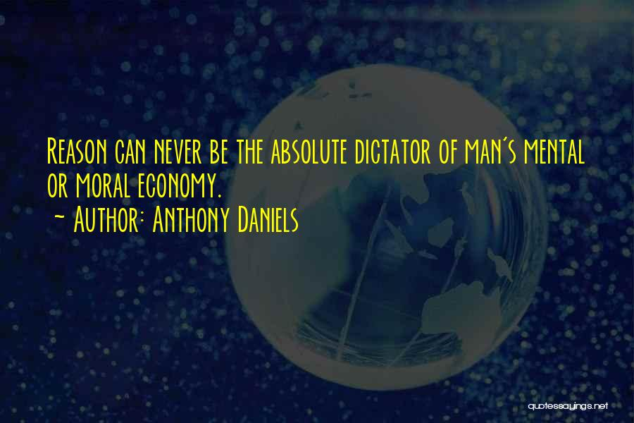 Anthony Daniels Quotes 2017357