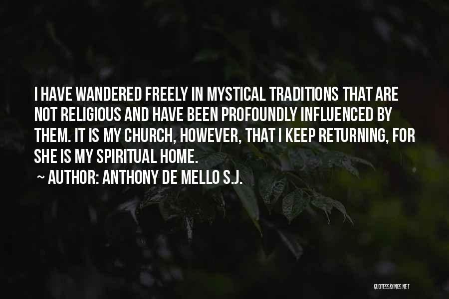 Anthony De Mello S.J. Quotes 1549200