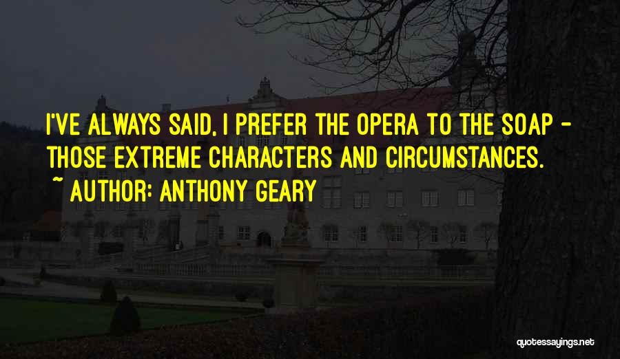 Anthony Geary Quotes 1683416