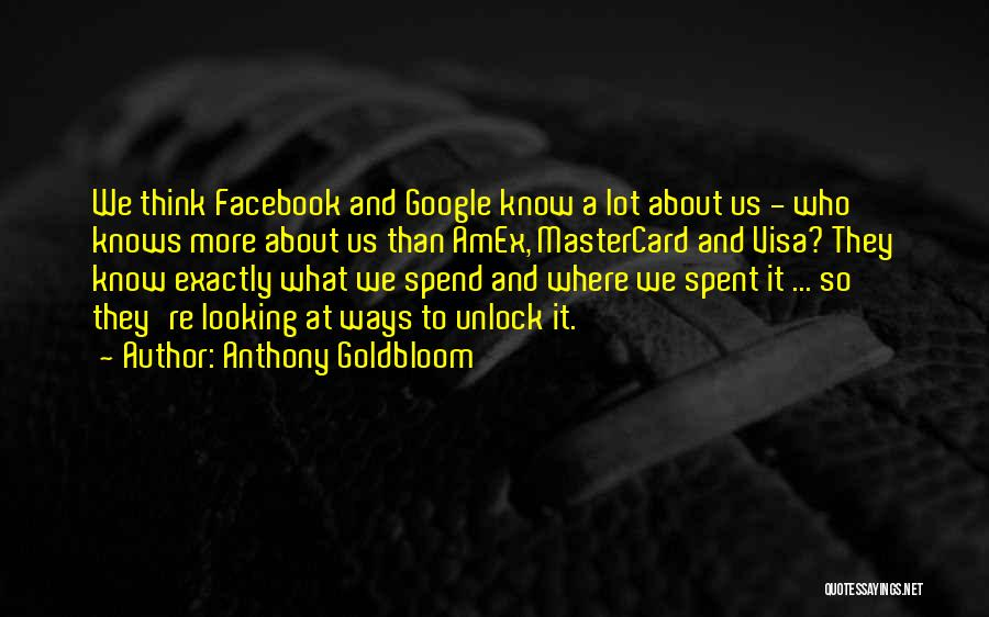 Anthony Goldbloom Quotes 765118