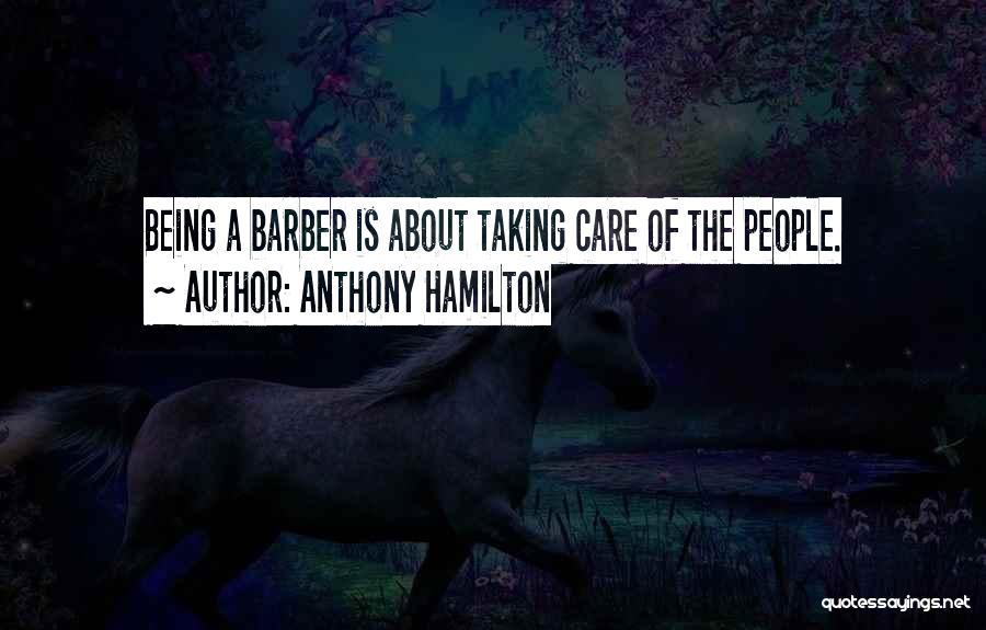 Anthony Hamilton Quotes 1196142