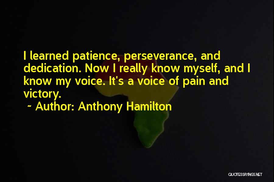 Anthony Hamilton Quotes 1223097