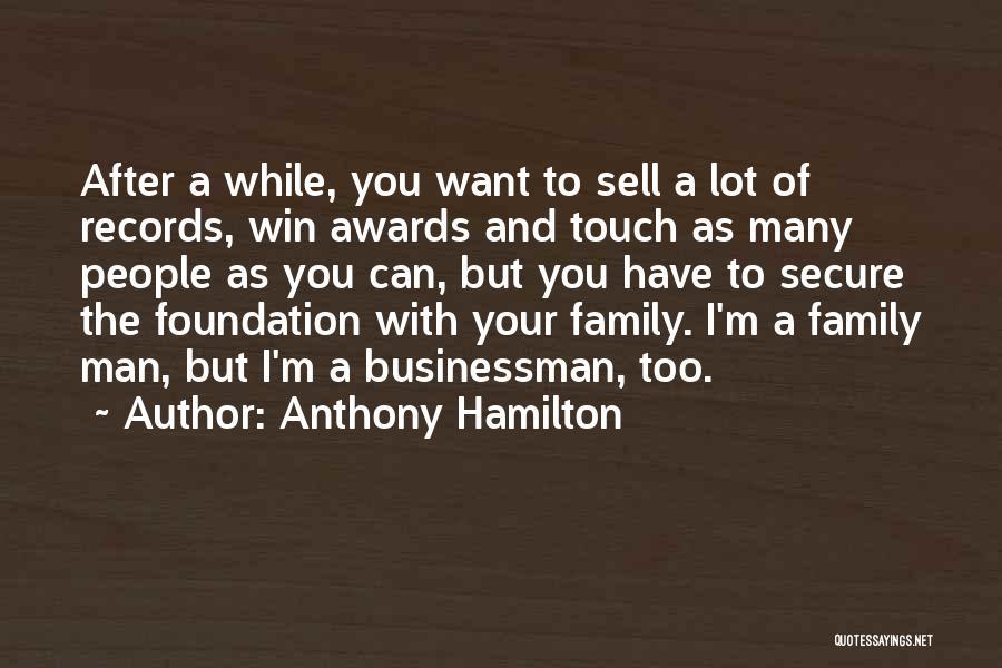 Anthony Hamilton Quotes 595890