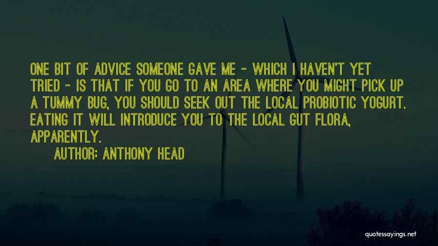 Anthony Head Quotes 1225612