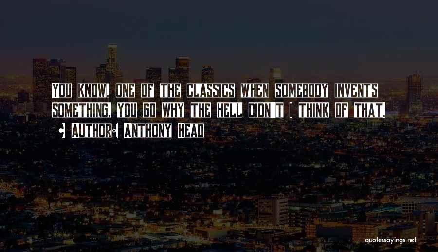 Anthony Head Quotes 1430905