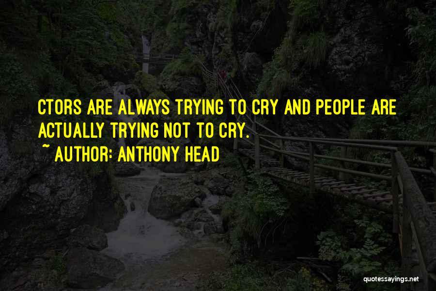 Anthony Head Quotes 1637062