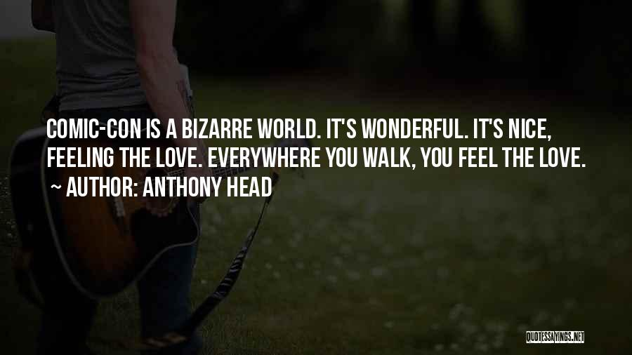Anthony Head Quotes 1944677