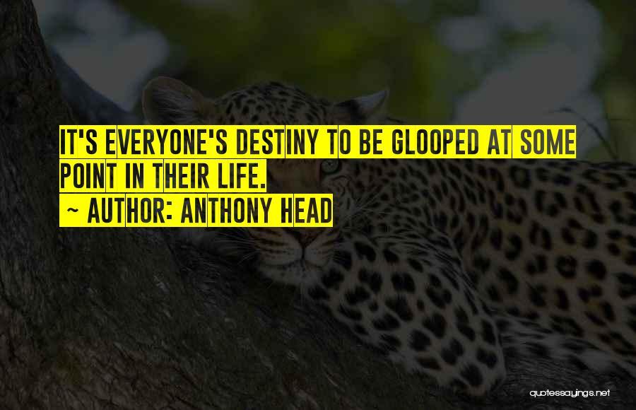 Anthony Head Quotes 459822